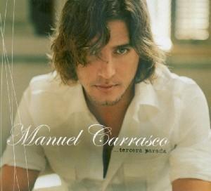 Manuel Carrasco - Tercera Parada - Zortam Music