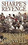 Bernard Cornwell Sharpe's Revenge: The Peace of 1814 (The Sharpe Series, Book 19)
