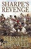 Sharpe's Revenge: Richard Sharpe and the Peace of 1814