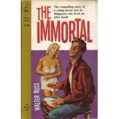 The Immortal: The compelling story of a young movie star in dungarees who lived on after death (Cardinal C-338) PDF