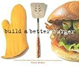 Build A Better Burger: Celebrating Sutter Home's Annual Search for America's Best Burger