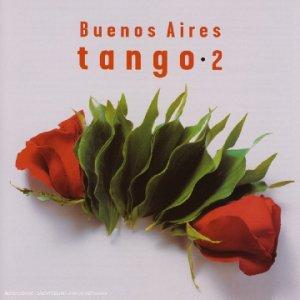 Buenos Aires Tango Vol. 2