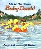 Make the Team, Baby Duck! (0763615412) by Hest, Amy