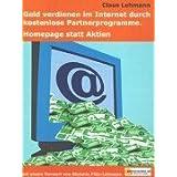 """Geld verdienen im Internet durch kostenlose Partnerprogramme Homepage statt Aktienvon """"Claus Lehmann"""""""