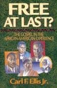 free-at-last-the-gospel-in-the-african-american-experience