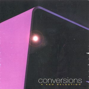 Conversions: A K And D Selection [Us Import]