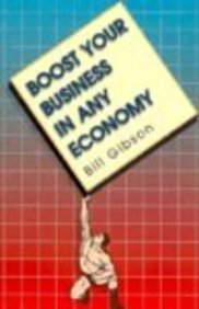 Boost Your Business in Any Economy