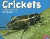 Crickets (Bugs, Bugs, Bugs!)