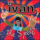 Ivan - The Spell - Zortam Music