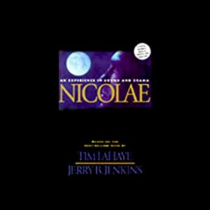 Nicolae: An Experience in Sound and Drama | [Tim LaHaye, Jerry B. Jenkins]