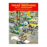 The Fabulous Furry Freak Brothers, Bd.5, Im 21. Jahrhundert
