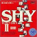 THE SHY HISTORY II [DVD]