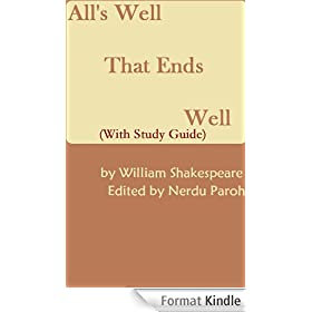 All's Well That Ends Well (With Study Guide) (English Edition)