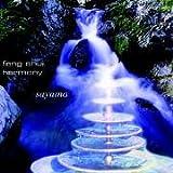 Feng Shui Harmony - CD: Ambiente für die akustische und energetische Harmonisierung innerer und äußerer Räume: Ambiente für die akustische und energetische Harmonisierung innerer und äußerer Räume - Sayama