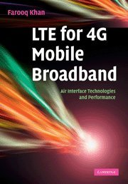 LTE for 4G Mobile Broadband: Air Interface Technologies and Performance PDF