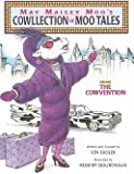 May Maisey Moo's Cowllection Of Moo Tales Volume1, The Cowvention