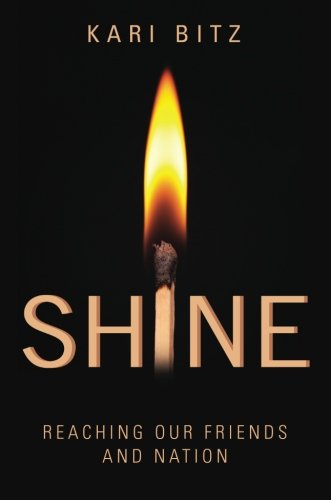 Shine: Reaching Our Friends And Nation