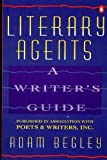 img - for Literary Agents: A Writer's Guide by Begley Adam (1993-05-01) Paperback book / textbook / text book