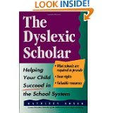 img - for Dyslexic Scholar Helping Your Child Succ book / textbook / text book