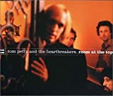 Tom Petty & The Heartbreakers Room at the top