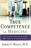 img - for True Competence in Medicine book / textbook / text book