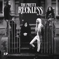 The Pretty Reckless EP by The Pretty Reckless
