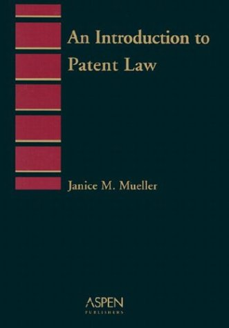 Introduction to Patent Law Pb