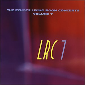 Various Artists ECHOES Living Room Concerts Volume 7 Music