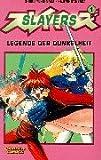Slayers 01. Legende der Dunkelheit. Carlsen Comics (3551743118) by Shoko Yoshinaka