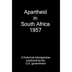 Apartheid in South Africa 1957