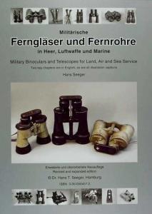 Militarische Fernglaser Und Fernrohre In Heer, Luftwaffe Und Marine =: Military Binoculars And Telescopes For Land, Air And Sea Service (German Edition)