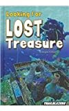 img - for Looking for Lost Treasure (Real World Adventures) book / textbook / text book