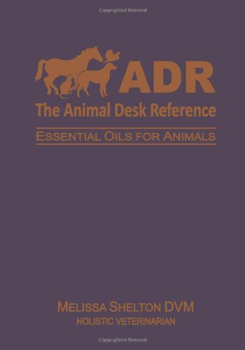 The Animal Desk Reference: Essential Oils For Animals front-175838