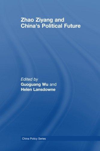 Zhao Ziyang and China's Political Future (China Policy Series)