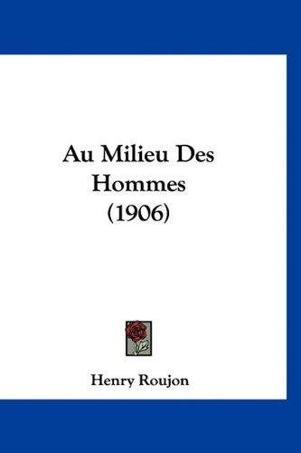 Au Milieu Des Hommes (1906)