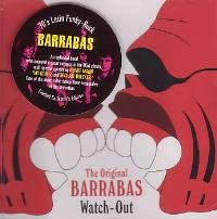 Watch Out by Barrabas