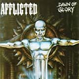 Dawn of Glory by Afflicted