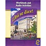 9780078883699: Asi Se Dice, Level 1, Workbook and Audio Activities (Spanish Edition)