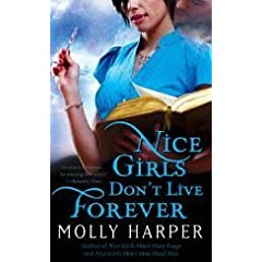 Nice Girls Don't Live Forever (Jane Jameson 3) - Molly Harper