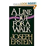 A Line Out for a Walk: Familiar Essays (0393029557) by Epstein, Joseph
