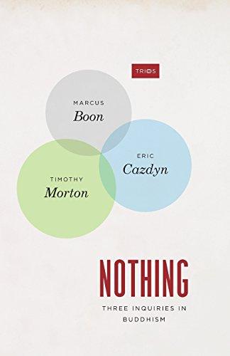 Nothing: Three Inquiries in Buddhism (TRIOS)