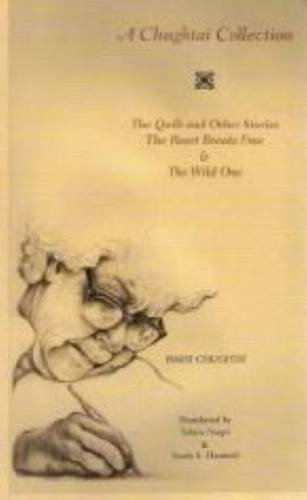 A Chughtai Collection: The Quilt and Other Stories, The...