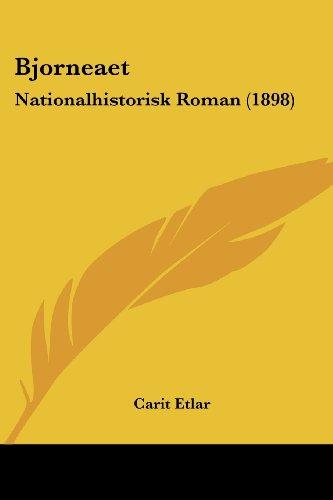 Bjorneaet: Nationalhistorisk Roman (1898)