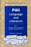 Pali Language and Literature; A Systematic Survey and Historical Study