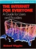 img - for The Internet for Everyone: A Guide for Users and Providers (Jay Ranade Workstation) book / textbook / text book