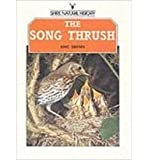 The Song Thrush (Shire natural history)