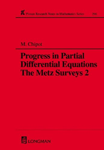 Progress in Partial Differential Equations The Metz Surveys 2 (Chapman & Hall/CRC Research Notes in Mathematics Seri