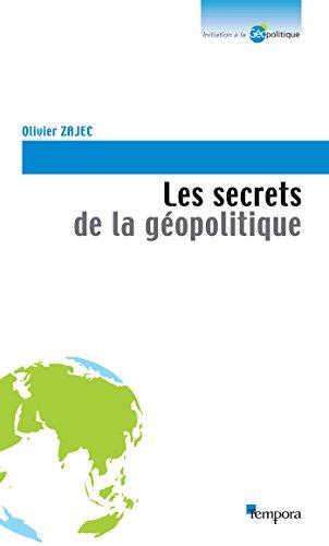 Les secrets de la géopolitique