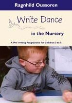 Write Dance in the Nursery: A Pre-Writing Programme for Children 3 to 5 (Lucky Duck Books)