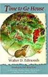 Time to Go House (New York Classics) (0815602936) by Edmonds, Walter D.